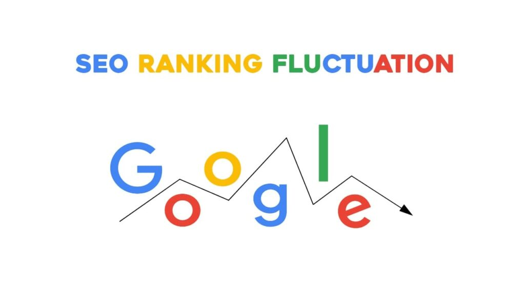 seo ranking fluctuation